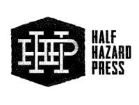 Half Hazard Press